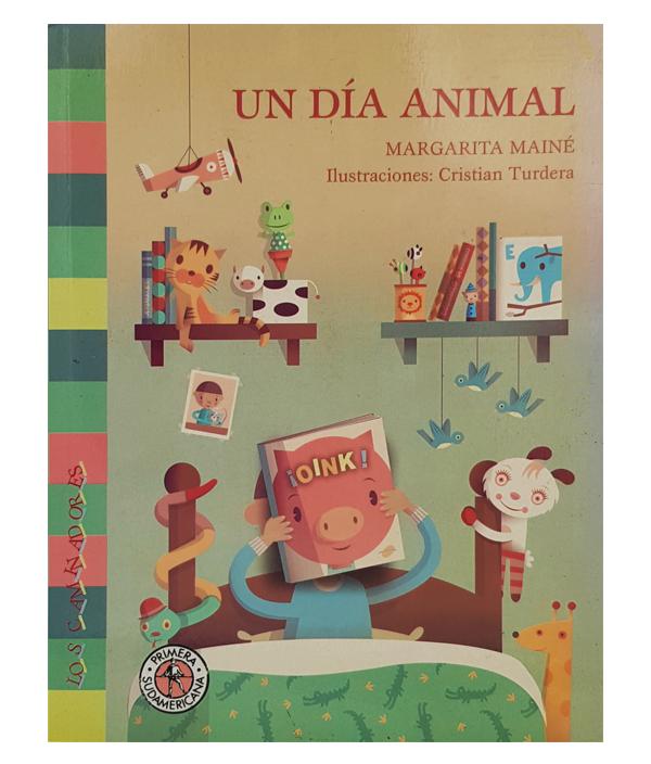 Un día animal / Margarita Mainé - Cristian Turdera