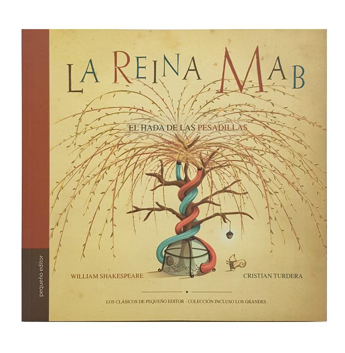 La Reina Mab, el hada de las pesadillas / Ruth Kaufman - Cristian Turdera