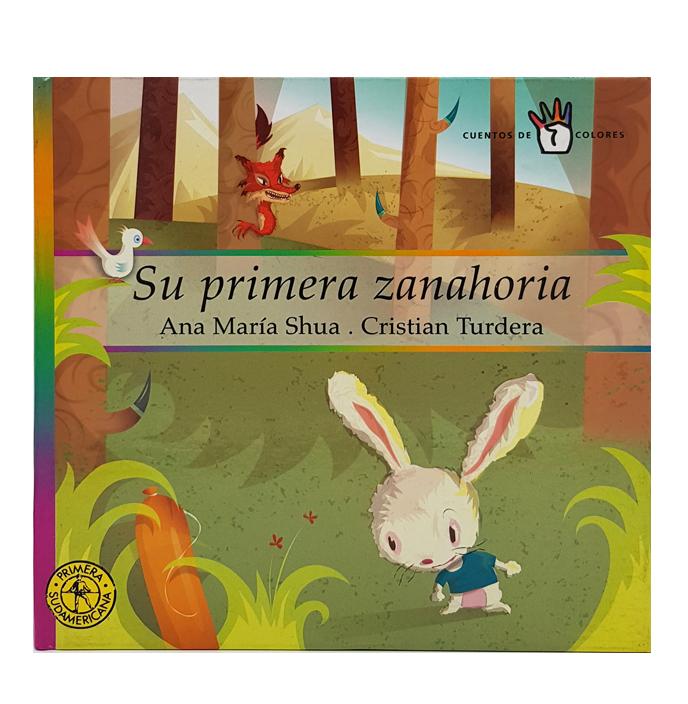 Su primera zanahoria / Ana María Shúa - Cristian Turdera